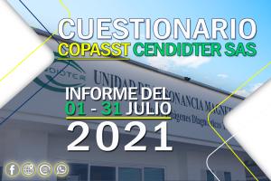 Informe cuestionario COPASST 01 – 31 de Julio del 2021